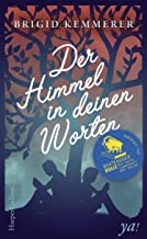 Der Himmel in deinen Worten (German Edition)