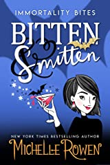 Bitten & Smitten (Immortality Bites Book 1) Kindle Edition