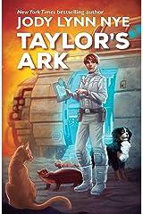 Taylor's Ark Kindle Edition