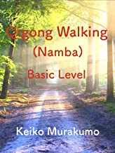 Qigong walking basic level