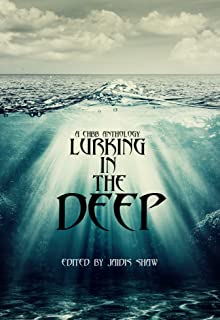 Lurking in the Deep (The Lurking Series Book 1)