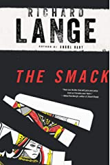 The Smack: A Novel Kindle Edition