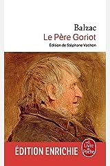 Le Père Goriot (Classiques t. 757) (French Edition) Kindle Edition