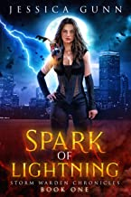 Spark of Lightning: Storm Warden Chronicles Book 1 (English Edition)