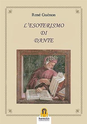 LEsoterismo di Dante