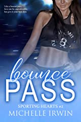Bounce Pass: Sporting Hearts #2 Kindle Edition