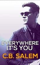 Everywhere It's You (Pharma Series Book One)
