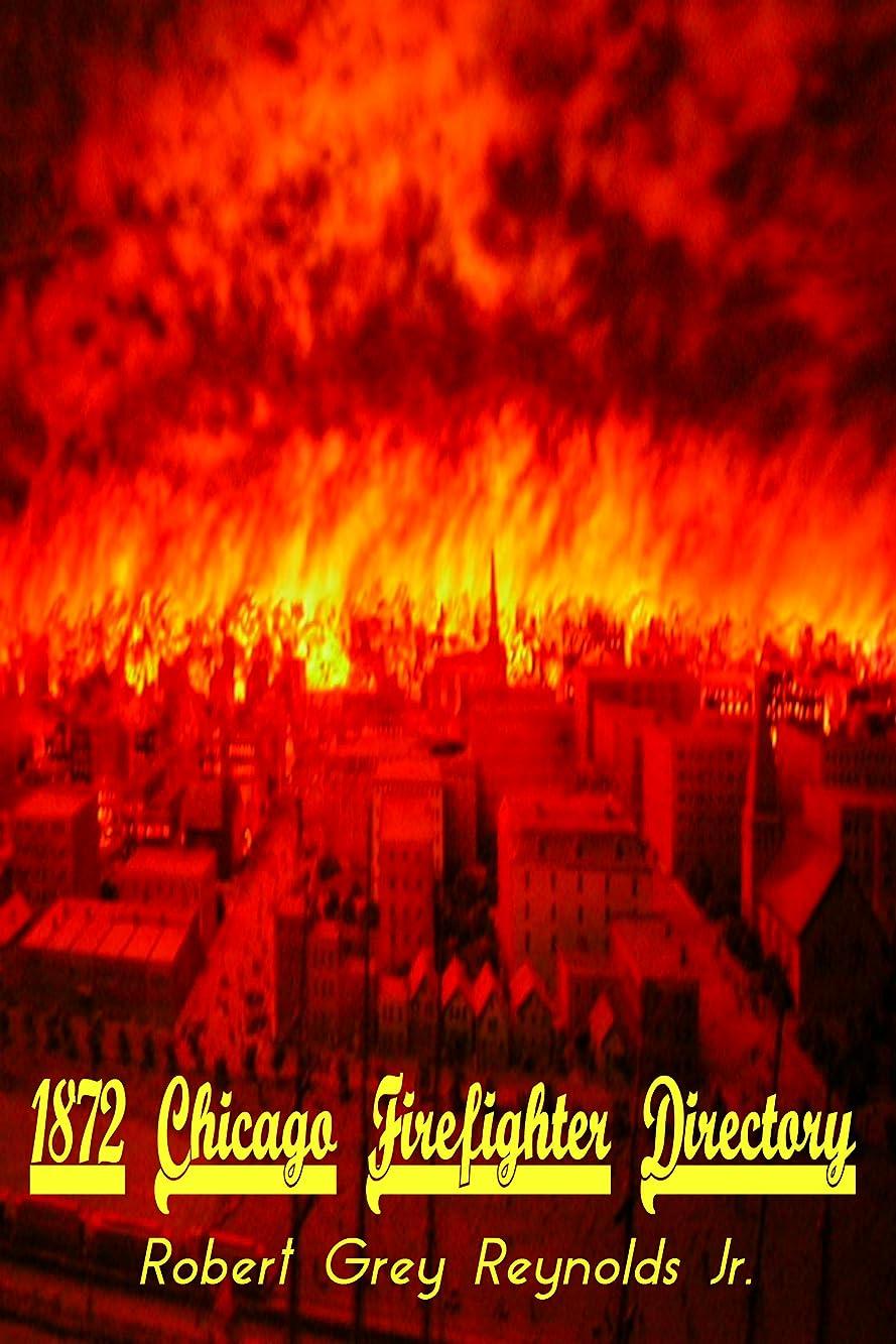 うがい薬軽蔑衛星1872 Chicago Illinois Directory of Fireman (English Edition)