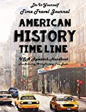 American History Timeline - USA Research Handbook: Do-It-Yourself - Time Travel Journal - Fun-Schooling with Thinking Tree Books