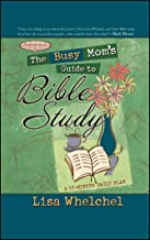 The Busy Mom's Guide to Bible Study