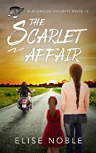 The Scarlet Affair (Blackwood Security Book 10)