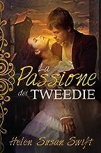 La Passione dei Tweedie (Italian Edition)