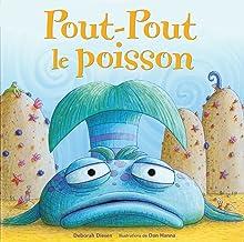 Pout-Pout Le Poisson (French Edition)