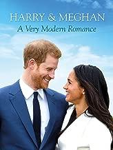 Harry & Meghan: A Very Modern Romance