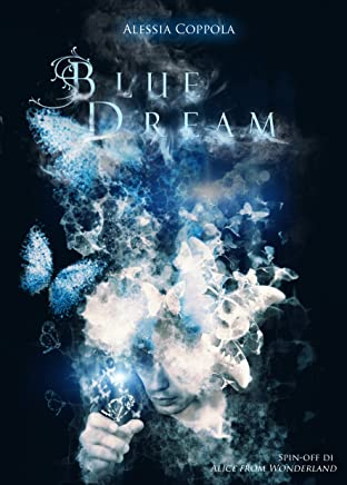 Blue Dream: Spin - off di Alice from Wonderland