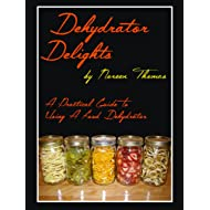 Dehydrator Delights Dehydrator Delights
