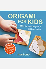 Origami for Kids: 35 fun paper projects to fold in an instant Paperback