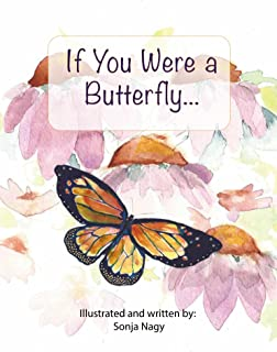 If You Were A Butterfly... (Nature Book Adventure 1)