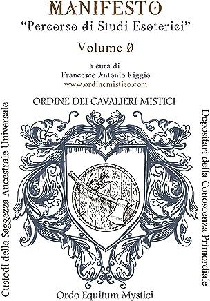Manifesto Volume 0. Versione aggiornata
