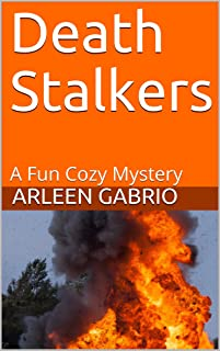 Death Stalkers:  Mike & Peter FBI Agents #47 (A Fun Cozy Mystery)