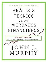 Análisis técnico de los mercados financieros (Sin colecci