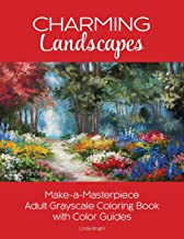 Charming Landscapes: Make-a-Masterpiece Adult Grayscale Coloring Book with Color Guides