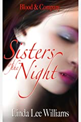 Sisters of the Night (Blood & Company - Family, friends, & fangs Book 2) Kindle Edition
