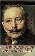 The Innocence of Kaiser Wilhelm II