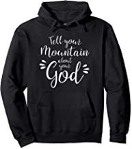 Tell Your Mountain About Your God Pullover Hoodie Christian