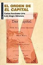 El orden de 'El Capital': Por qué seguir leyendo a Marx (Spanish Edition)