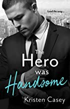 The Hero Was Handsome (Triple Threat Book 3)