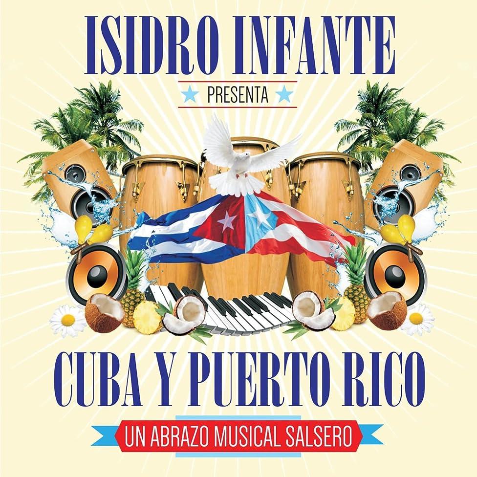 Isidro Infante Presenta Cuba y Puerto Rico