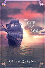 We Cry the Sea (The Moth and Moon Book 3) Kindle Edition