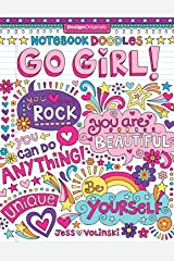 Notebook Doodles Go Girl: Coloring & Activity Book: 6 Paperback