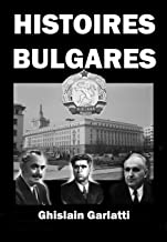HISTOIRES BULGARES (French Edition)