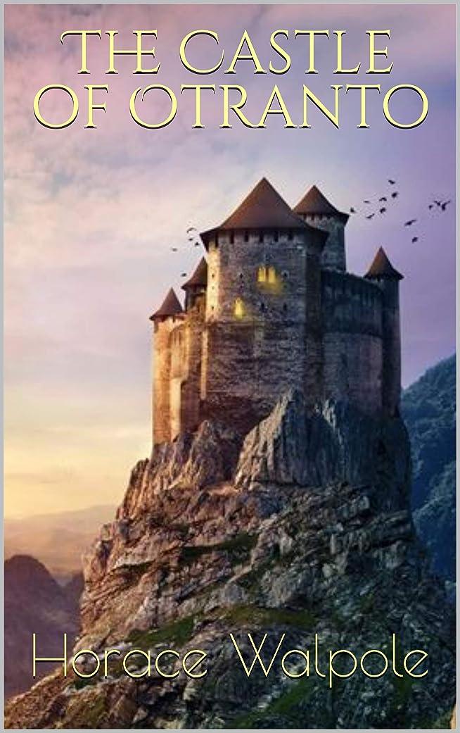 旅行者コンピューター批判The Castle of Otranto (English Edition)