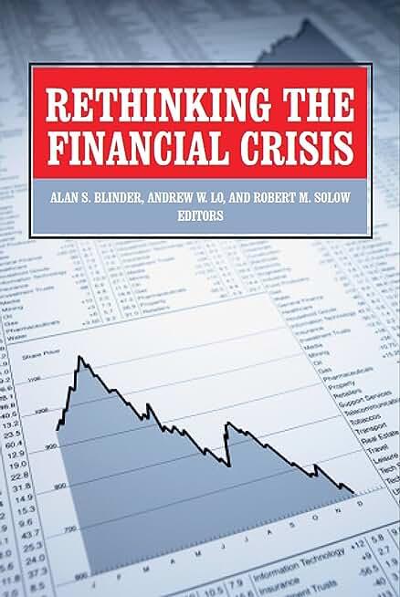 Rethinking the Financial Crisis (English Edition)