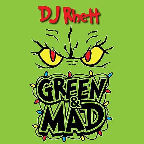 Green and Mad (Lean and Dab Parody) by DJ Rhett on Amazon