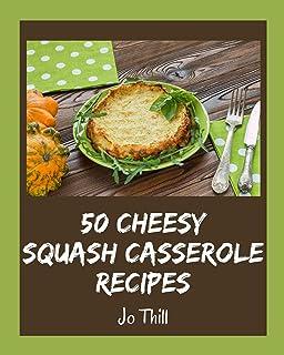 Squash Casserole Ever