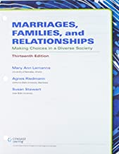 Bundle: Marriages, Families, and Relationships: Making Choices in a Diverse Society, Loose-Leaf Version, 13th + MindTap Sociology, 1 term (6 months) Printed Access Card