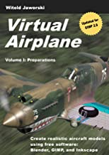 Virtual Airplane - Preparations: Create realistic aircraft models using free software: Blender, GIMP, and Inkscape