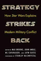 Strategy Strikes Back: How Star Wars Explains Modern Military Conflict Kindle Edition