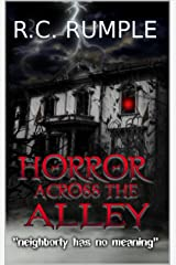 Horror Across The Alley Kindle Edition
