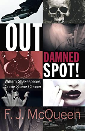 Out Damned Spot!: William Shakespeare turns detective in this thrilling mystery