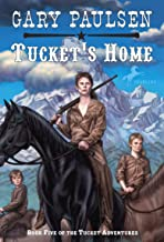 Tucket's Home (The Francis Tucket Books)