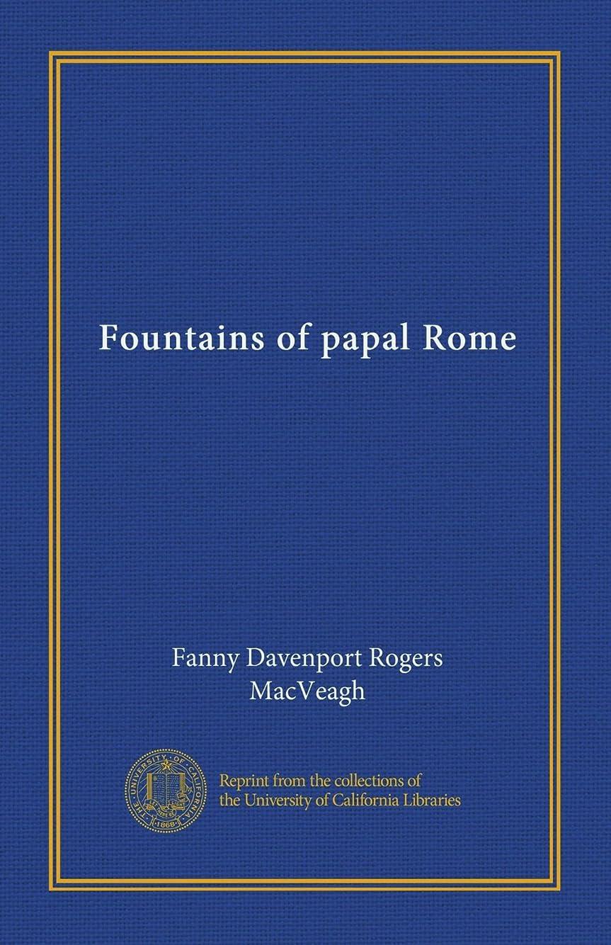 分配します信頼人物Fountains of papal Rome