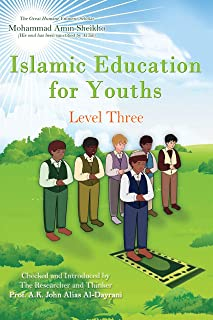 Islamic Education for Youths: Level Three (English Edition)