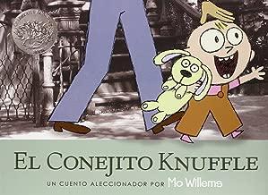 El Conjito Knuffle: Un Cuento Aleccionador (Knuffle Bunny) (Spanish Edition)