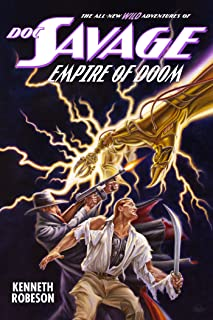 Doc Savage: Empire of Doom (The Wild Adventures of Doc Savage Book 20)