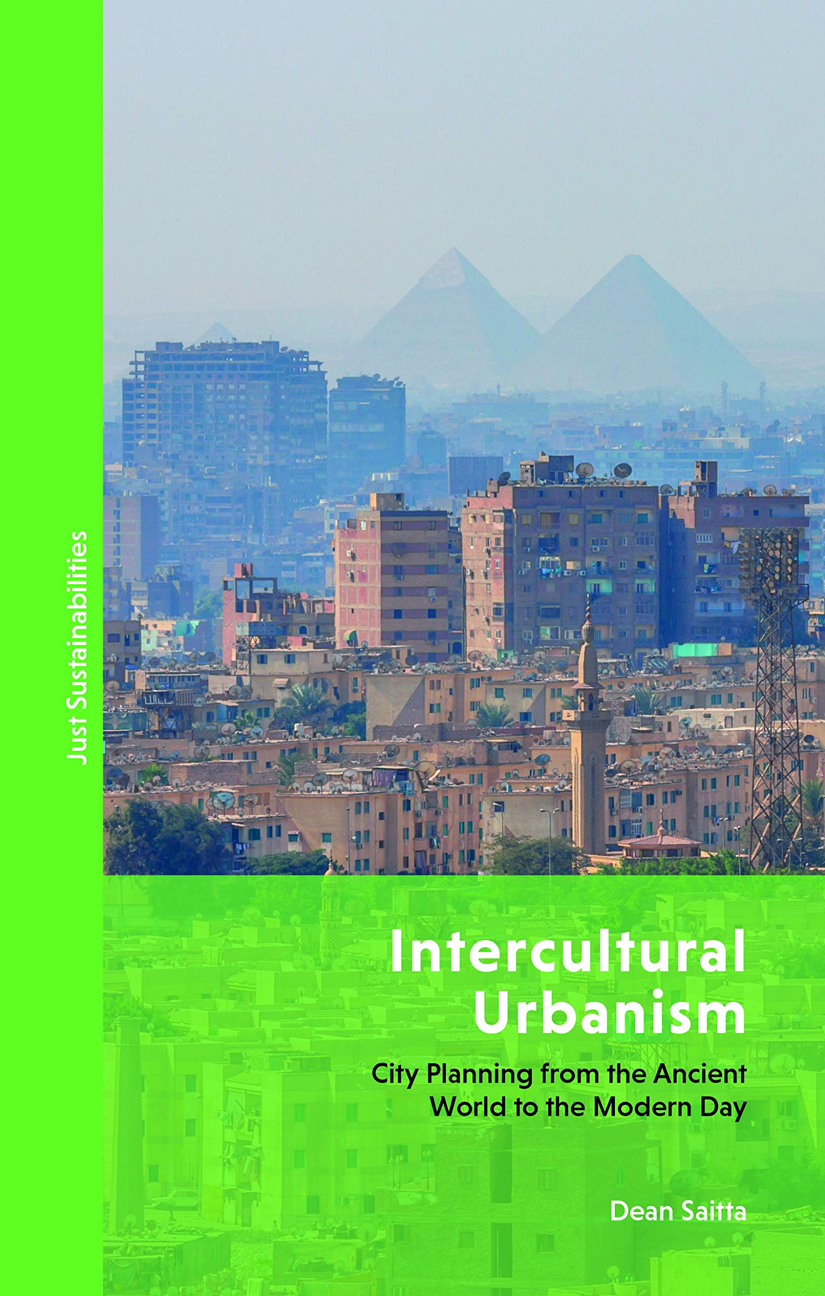 Intercultural Urbanism: City Planning from the Ancient World to the Modern Day (Just Sustainabilities)